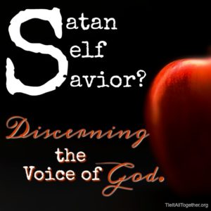 Satan, Self, or Savior