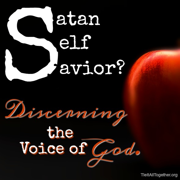 Satan, Self, or Savior?